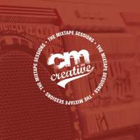 CM aka Creative - The Mixtape Sessions