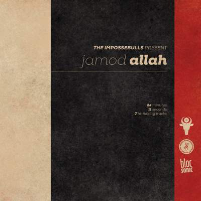 "Cover of ""The Impossebulls Present Jamod Allah"" by Jamod Allah"