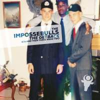 The Impossebulls - The GetBack b/w And Then There Were Two