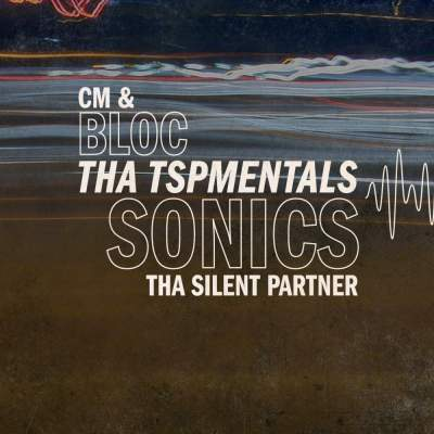 "Cover of ""bloc Sonics: Tha TSPmentals"" by CM & Tha Silent Partner"