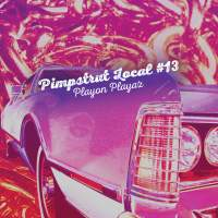 "Cover of ""Playon Playaz"" by Pimpstrut Local #13"
