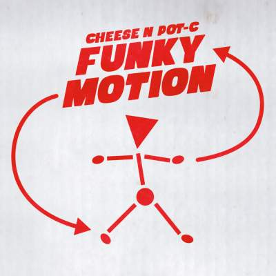 "Cover of ""Funky Motion"" by Cheese N Pot-C"