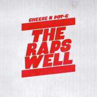 """Cover of """"The Raps Well"""" by Cheese N Pot-C"""