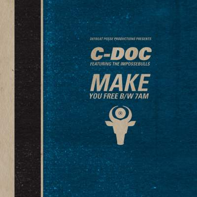 "Cover of ""Make You Free b/w 7am"" by C-Doc"