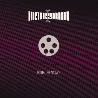 "Cover of ""Ritual Meadows"" by Electric Mirrors"