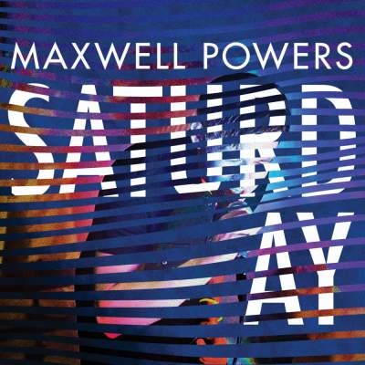 "Cover of ""Saturday"" by Maxwell Powers"