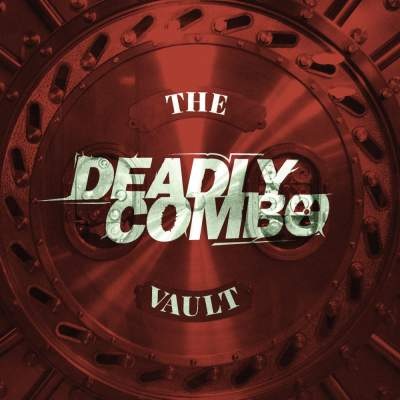 "Cover of ""The Vault"" by Deadly Combo"