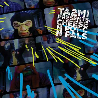 "Cover of ""TA2MI Presents: Cheese N Pot-C N Pals"" by Cheese N Pot-C"