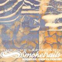 Timezone Lafontaine - Smoketrails