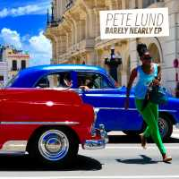 "Cover of ""Barely Nearly EP"" by Pete Lund"