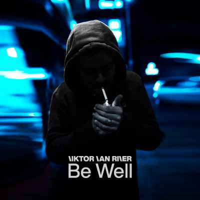 "Cover of ""Be Well"" by Viktor Van River"