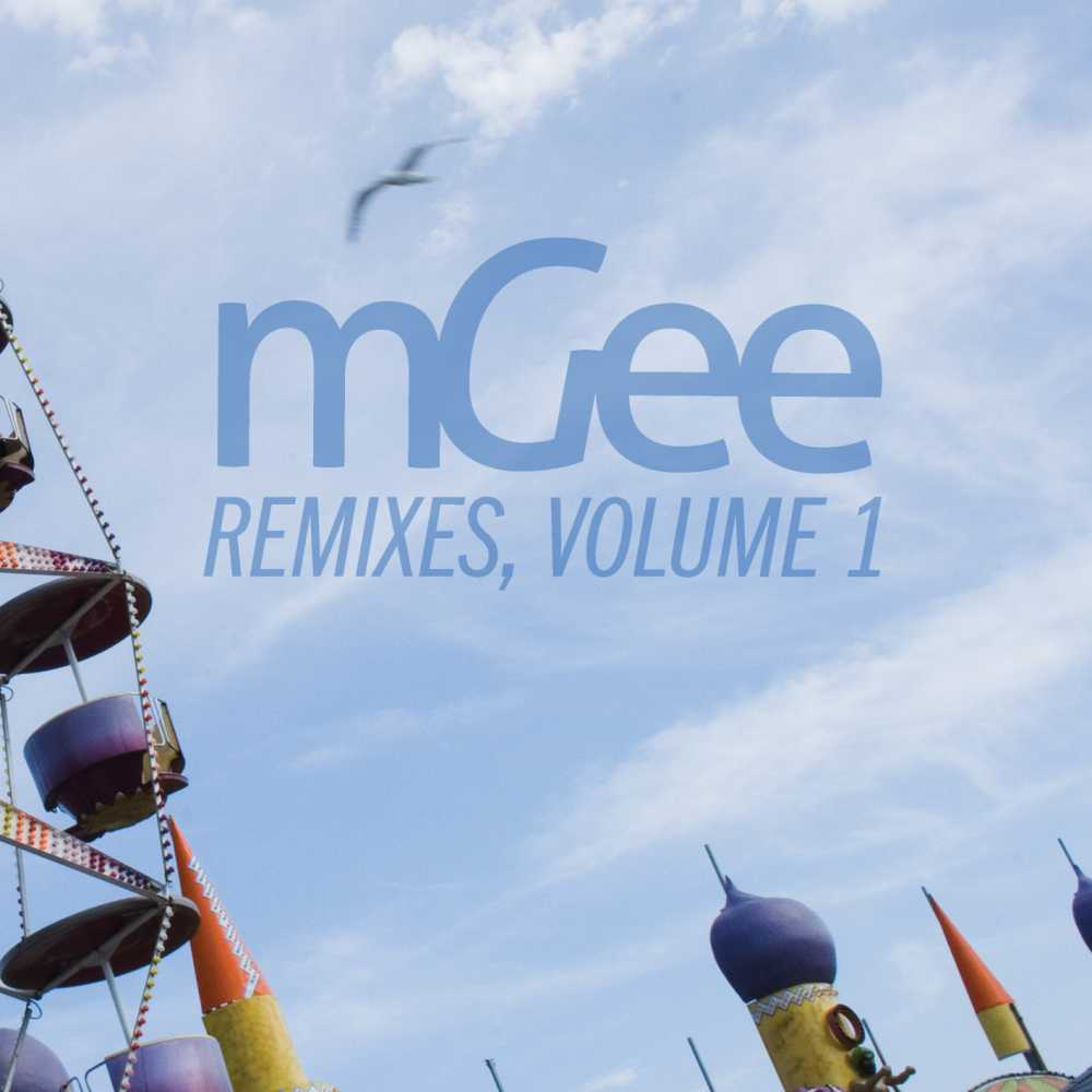 mGee – Remixes, Volume 1