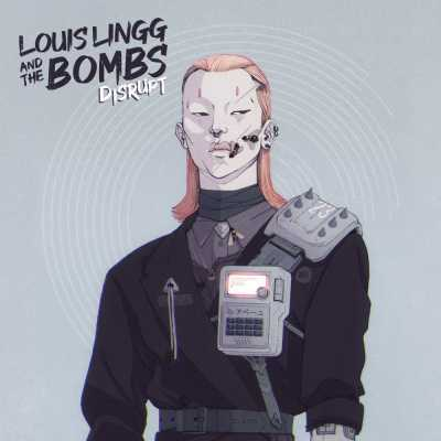 """Cover of """"Disrupt"""" by Louis Lingg and The Bombs"""