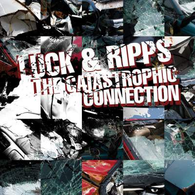 "Cover of ""The Catastrophic Connection"" by Luck & Ripps"