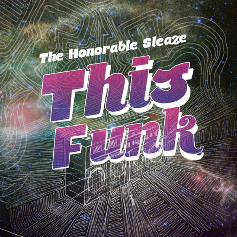 The Honorable Sleaze - This Funk