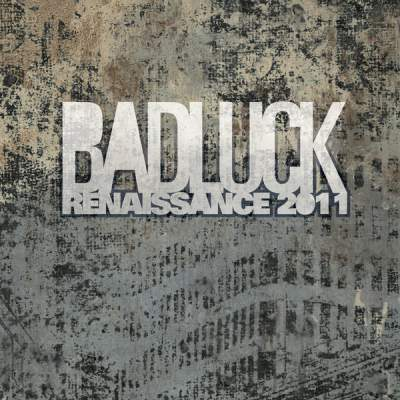 "Cover of ""Renaissance 2011"" by BADLUCK"
