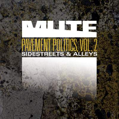 "Cover of ""Pavement Politics, Vol. 2 (Sidestreets & Alleys)"" by MUTE"