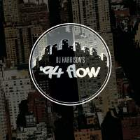 "Cover of ""'94 Flow"" by DJ Harrison"