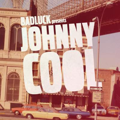 "Cover of ""Johnny Cool"" by BADLUCK"