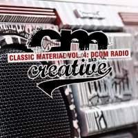 CM aka Creative - Classic Material Vol. 4: DCOM Radio