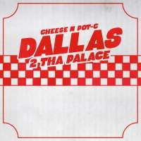 Cheese N Pot-C - Dallas 2 Tha Palace