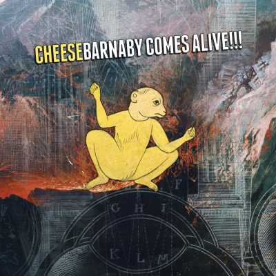 "Cover of ""Barnaby Comes Alive!!!"" by Cheese"