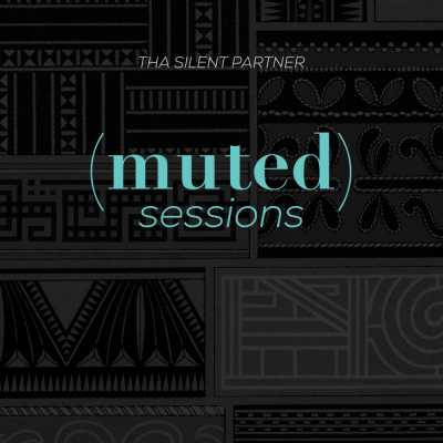 "Cover of ""(muted) Sessions"" by Tha Silent Partner"