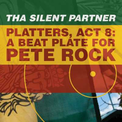 "Cover of ""Platters, Act 8: A Beat Plate For Pete Rock"" by Tha Silent Partner"