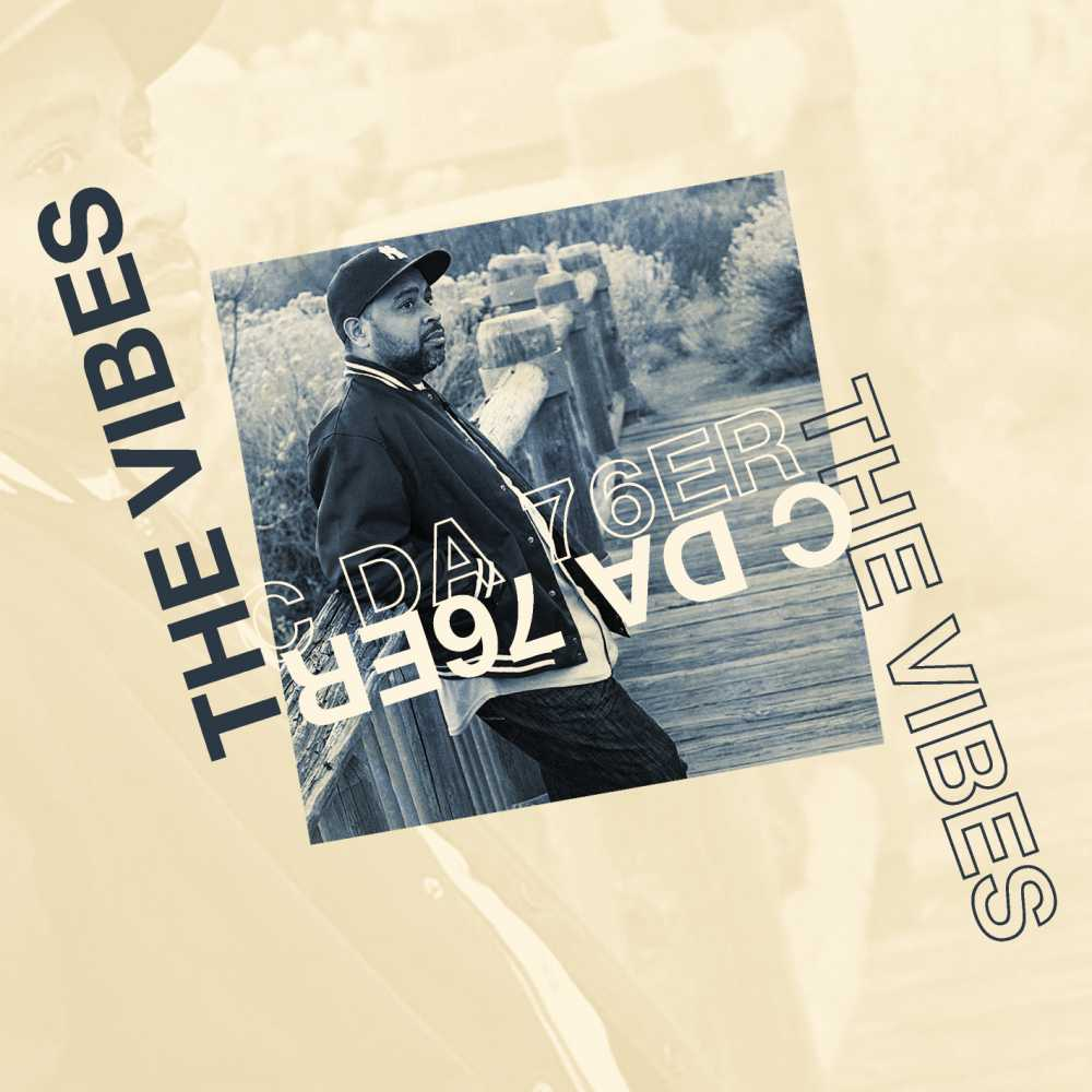 C da 76er – The Vibes