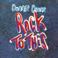 Donnie Ozone - Rock To This