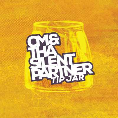 """Cover of """"Tip Jar"""" by CM & Tha Silent Partner"""