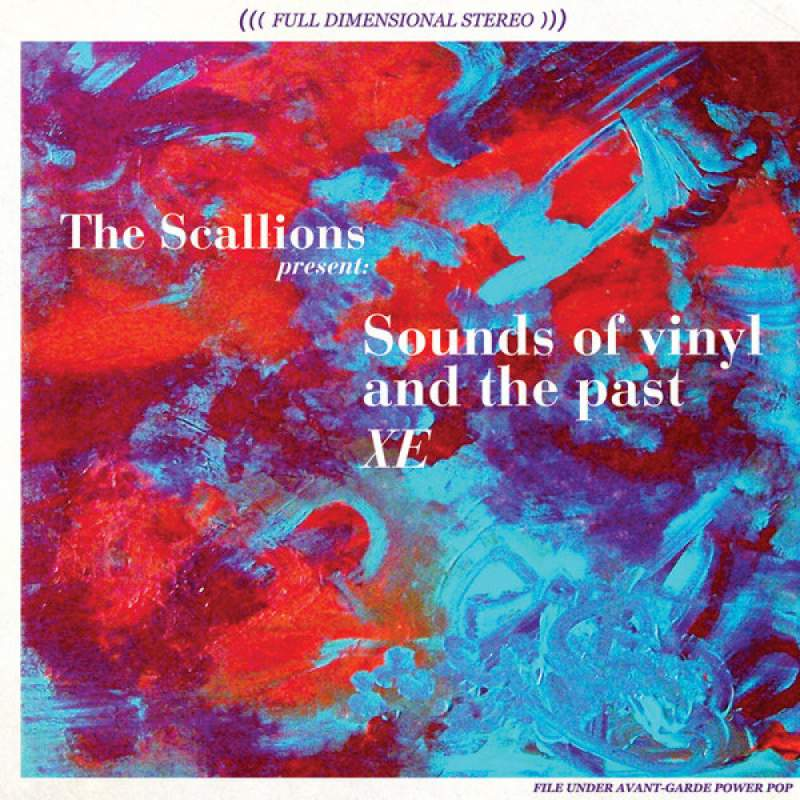 The Scallions - Sounds of vinyl and the past XE